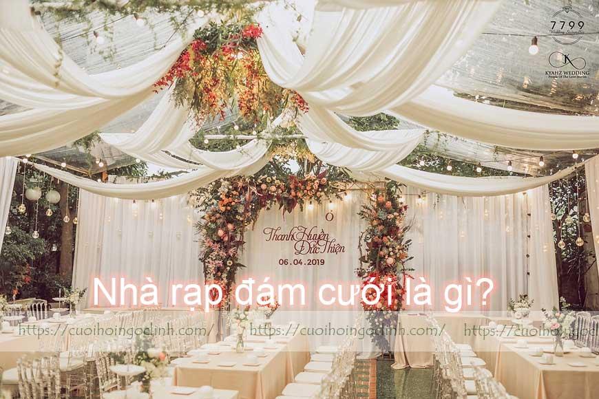 nhà rạp đám cưới là gì